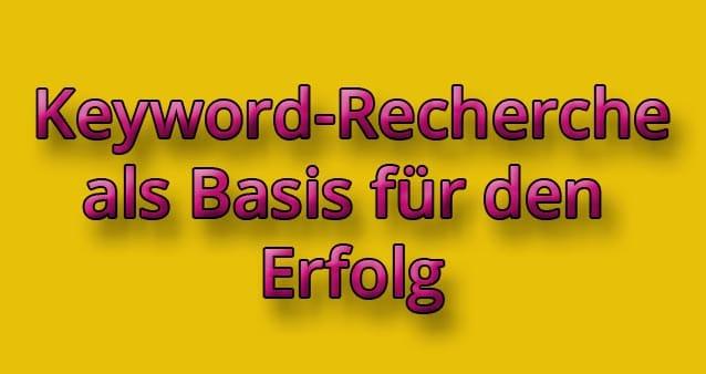Keyword-Recherche als Basis für deinen Erfolg #014