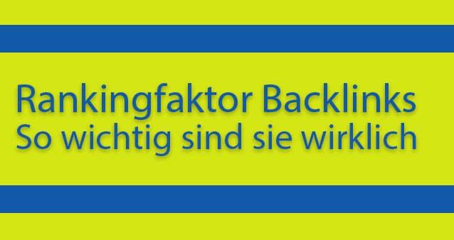 Rankingfaktor Backlinks – wie wichtig sind sie tatsächlich #017