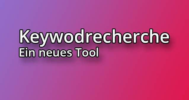 Keywordrecherche einfach gemacht #021