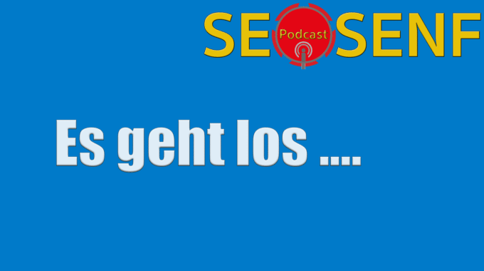 Der SEOSENF bietet nun auch Videos – es geht los!