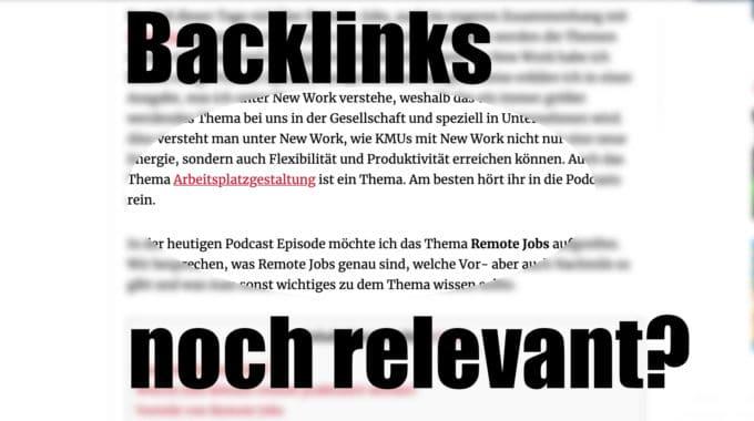 Wie relevant sind Backlinks im SEO noch? #099