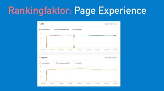 Page Experience und die Web Vitals – das sollte man über den neuen Rankingfaktor wissen #134