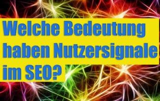 Nutzersignale – Erzählt uns Google die Wahrheit und was sollte man für seine SEO-Arbeit wissen #133
