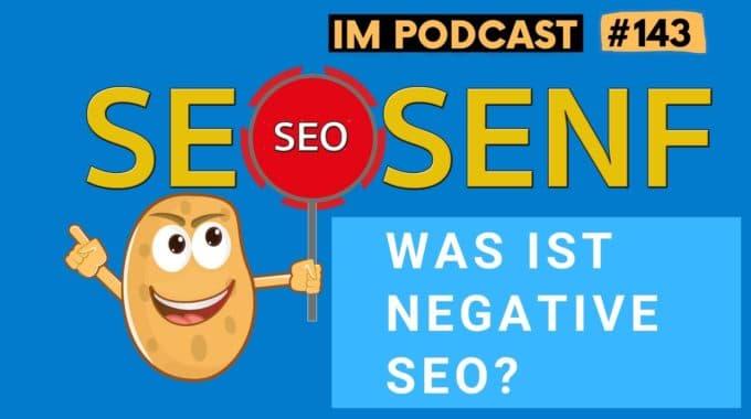 Negative SEO – was ist das denn? #143