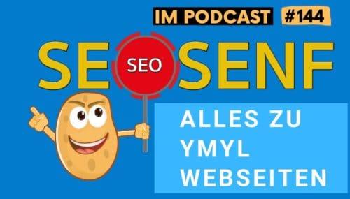 SEO bei  YMYL Webseiten – das müsst ihr wissen! (mit Artur Kosch) #144