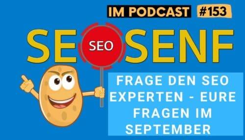 Frag den SEO Experten – das waren eure Fragen im September #153