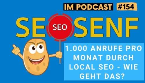 1000 Anrufe im Monat durch Local SEO – die McMakler Standortstrategie #154